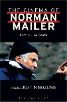 The Cinema of Norman Mailer Film is Like Death by Norman Mailer
