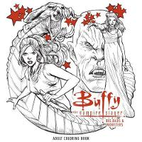 Buffy The Vampire Slayer: Big Bads & Monsters Adult Coloring Book by Mr. Fox