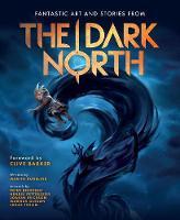 The Dark North by Peter Bergting, Joakim Ericsson
