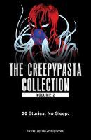 The Creepypasta Collection 20 Stories. No Sleep. by MrCreepyPasta