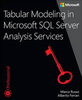 Tabular Modeling in Microsoft SQL Server Analysis Services by Marco Russo, Alberto Ferrari