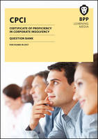 CPCI Certificate of Proficiency in Corporate Insolvency Question Bank by BPP Learning Media