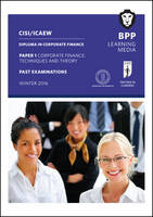CISI/ICAEW Diploma in Corporate Finance Technique and Theory Practice Examinations by BPP Learning Media