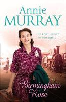 Birmingham Rose by Annie Murray