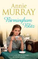 Birmingham Blitz by Annie Murray