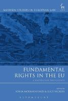 Fundamental Rights in the EU A Matter for Two Courts by Sonia Morano-Foadi