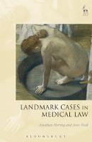 Landmark Cases in Medical Law by Jonathan Herring