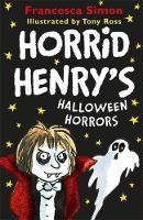 Horrid Henry's Seriously Spooky Joke Book by Francesca Simon