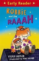 Robbie and the RAAAH by Steven Butler