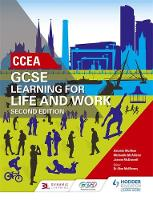 CCEA GCSE Learning for Life and Work Second Edition by Amanda Mcaleer, Michaella McAllister, Joanne McDonnell, David Mcveigh