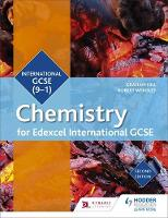 Edexcel International GCSE Chemistry Student Book Second Edition by Graham Hill, Robert Wensley