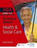 AQA Level 1/2 Technical Award in Health and Social Care by Natalie Davison