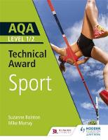AQA Level 1/2 Technical Award in Sport by Suzanne Bointon, Mike Murray