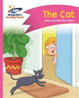 Reading Planet - The Cat - Pink A: Comet Street Kids by Adam Guillain, Charlotte Guillain
