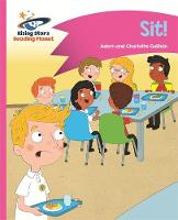 Reading Planet - Sit! - Pink A: Comet Street Kids by Adam Guillain, Charlotte Guillain