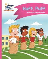 Reading Planet - Huff, Puff - Pink B: Comet Street Kids by Adam Guillain, Charlotte Guillain