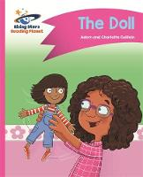 Reading Planet - The Doll - Pink B: Comet Street Kids by Adam Guillain, Charlotte Guillain