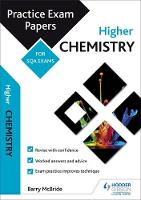 Higher Chemistry: Practice Papers for SQA Exams by Barry McBride