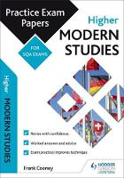 Higher Modern Studies: Practice Papers for SQA Exams by Frank Cooney