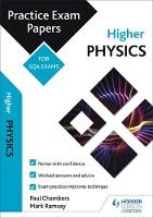 Higher Physics: Practice Papers for SQA Exams by Paul Chambers, Mark Ramsay