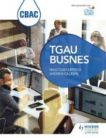 CBAC TGAU BUSNES (WJEC GCSE Business Welsh-language edition) by Malcolm Surridge, Andrew Gillespie