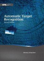 Automatic Target Recognition by Bruce J. Schachter