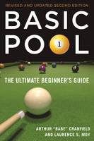 Basic Pool The Ultimate Beginner's Guide by Laurence S. Moy