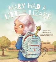 Mary Had a Little Lizard by Kayla Harren