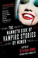 The Mammoth Book of Vampire Stories by Women by Ingrid Pitt