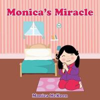 Monica's Miracle by Monica McKeen