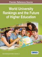 World University Rankings and the Future of Higher Education by Kevin Downing