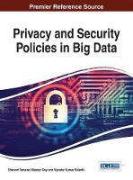 Privacy and Security Policies in Big Data by Sharvari Tamane