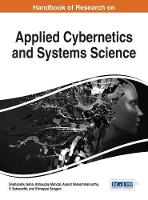 Handbook of Research on Applied Cybernetics and Systems Science by Snehanshu (Pesit South Campus India) Saha