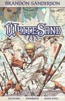 Brandon Sanderson's White Sand Volume 1 (Softcover) by Brandon Sanderson, Rik Hoskin, Julius M. Gopez