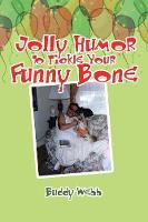 Jolly Humor to Tickle Your Funny Bone by Buddy Webb