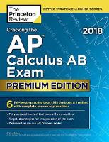 Cracking the AP Calculus AB Exam 2018 by Princeton Review