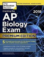 Cracking the AP Biology Exam 2018 by Princeton Review