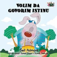I Love to Tell the Truth Serbian Edition by Shelley Admont, S a Publishing
