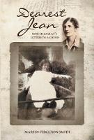 Dearest Jean Rose Macaulay's Letters to a Cousin by Martin Smith