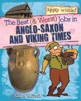 Anglo-Saxon and Viking Times by Clive Gifford