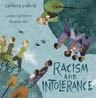 Racism and Intolerance by Louise Spilsbury