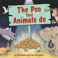 The Poo That Animals Do by Paul Mason