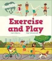 Exercise and Play by Katie Woolley