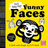 Funny Faces A look and laugh mirror board book by Pat-a-Cake