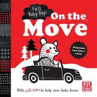 On the Move A pull-tab board book to help your baby focus by Pat-a-Cake