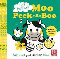 Moo Peek-a-Boo A board book with giant peek-through flaps by Pat-a-Cake