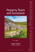 Property, Trusts and Succession by Andrew Steven