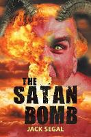 The Satan Bomb A Thriller by Jack Segal