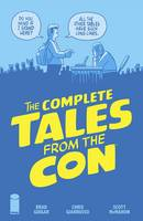 The Complete Tales From the Con by Brad Guigar, Chris Giarusso, Scoot McMahon