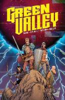 Green Valley by Max Landis, Giuseppe Camuncoli, Cliff Rathburn, Jean-Francois Beaulieu